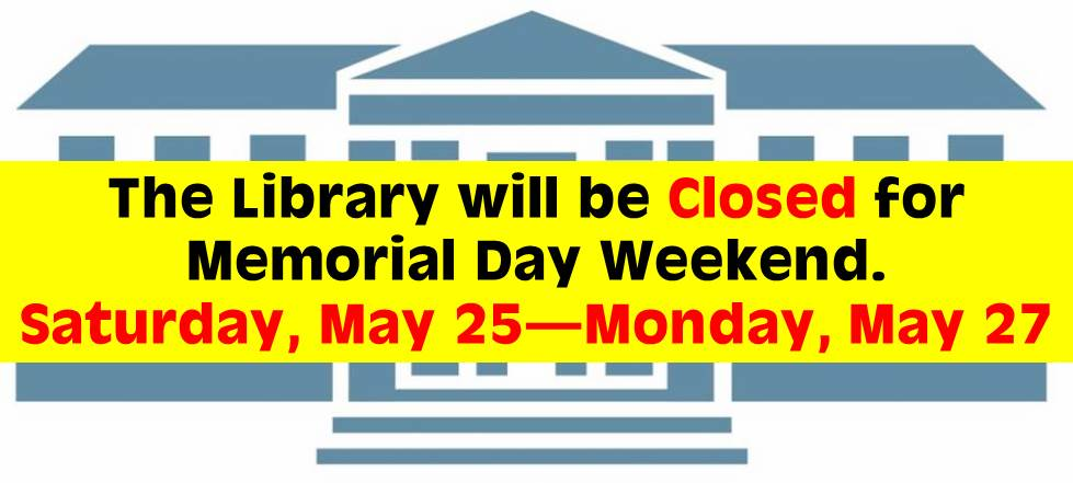 5.25 5.27 Library Closed