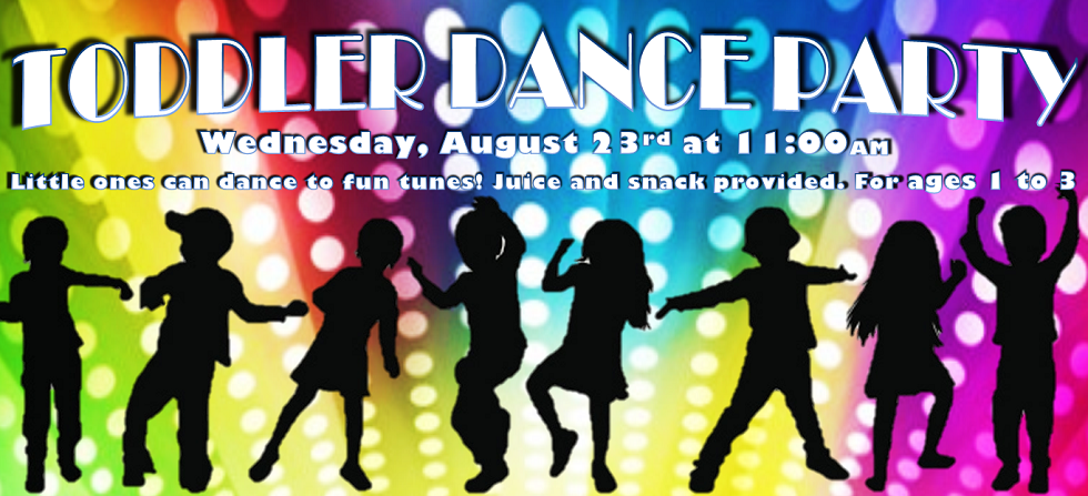 aug 23 toddler dance party